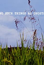 No Such Things as Ghosts Poster