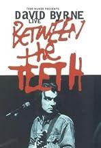 Between the Teeth