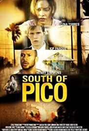South of Pico (2007) Poster - Movie Forum, Cast, Reviews