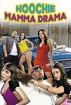 Primary image for Hoochie Mamma Drama