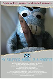 My Stuffed Animal Is a Monster Poster