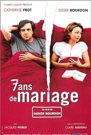 7 ans de mariage(2003) Poster - Movie Forum, Cast, Reviews