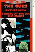 The Cure: Staring at the Sea - The Images