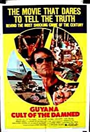 Guyana: Cult of the Damned (1979) Poster - Movie Forum, Cast, Reviews