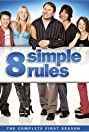 8 Simple Rules (2002) Poster