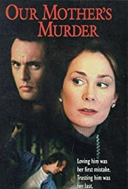 Our Mother's Murder (1997) Poster - Movie Forum, Cast, Reviews