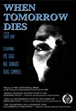 When Tomorrow Dies