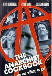The Anarchist Cookbook (2002) Poster - Movie Forum, Cast, Reviews