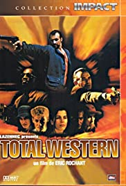 Total western(2000) Poster - Movie Forum, Cast, Reviews