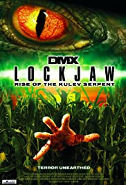Lockjaw: Rise of the Kulev Serpent (2008) Poster - Movie Forum, Cast, Reviews