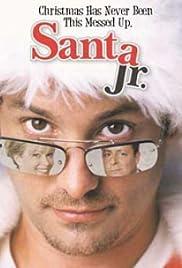 Santa, Jr.(2002) Poster - Movie Forum, Cast, Reviews