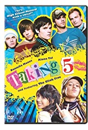 Taking 5 (2007) Poster - Movie Forum, Cast, Reviews