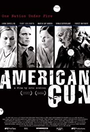 American Gun (2005) Poster - Movie Forum, Cast, Reviews