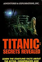Titanic: Secrets Revealed
