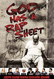 God Has a Rap Sheet (2003) Poster - Movie Forum, Cast, Reviews