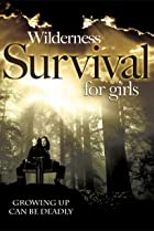 Image of Wilderness Survival for Girls