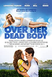 Over Her Dead Body (2008) Poster - Movie Forum, Cast, Reviews