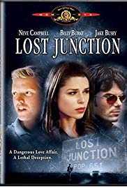 Lost Junction (2003) Poster - Movie Forum, Cast, Reviews