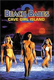 Beach Babes 2: Cave Girl Island (1995) Poster - Movie Forum, Cast, Reviews
