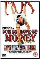 Image of For da Love of Money