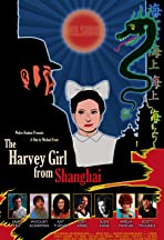 The Harvey Girl from Shanghai