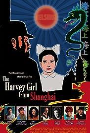 The Harvey Girl from Shanghai Poster