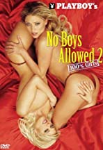 Playboy: No Boys Allowed, 100% Girls 2
