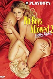 Playboy: No Boys Allowed, 100% Girls 2 (2004) Poster - Movie Forum, Cast, Reviews
