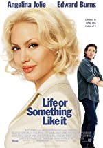 Life or Something Like It(2002)