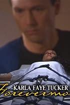 Image of Karla Faye Tucker: Forevermore