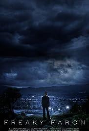 Freaky Faron(2006) Poster - Movie Forum, Cast, Reviews
