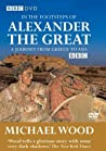 """In the Footsteps of Alexander the Great"""