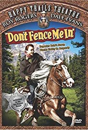 Don't Fence Me In (1945) Poster - Movie Forum, Cast, Reviews