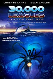 30,000 Leagues Under the Sea (2007) Poster - Movie Forum, Cast, Reviews