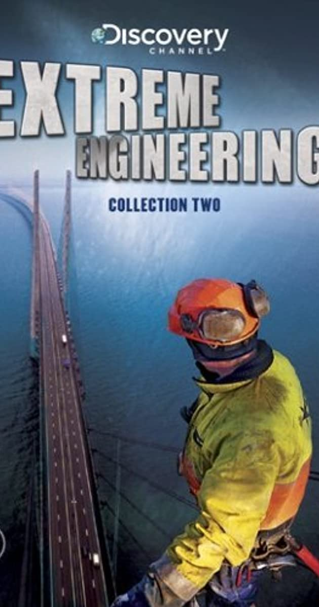 extreme engineering discovery channel