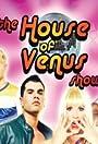 The House of Venus Show