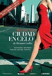 Ciudad en celo(2006) Poster - Movie Forum, Cast, Reviews