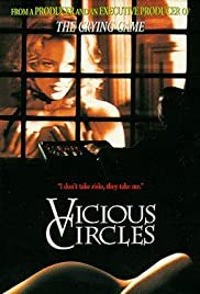 Vicious Circles (1997) Poster - Movie Forum, Cast, Reviews
