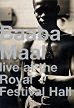 Baaba Maal: Live at the Royal Festival Hall