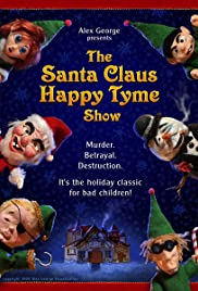 The Santa Claus Happy Tyme Show Poster