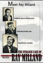 The Strange Case of Ray Milland