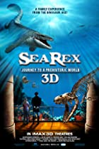 Image of Sea Rex 3D: Journey to a Prehistoric World
