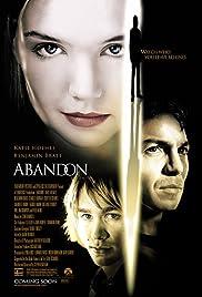Abandon(2002) Poster - Movie Forum, Cast, Reviews