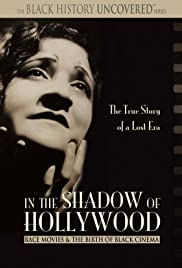 In the Shadow of Hollywood: Race Movies and the Birth of Black Cinema Poster