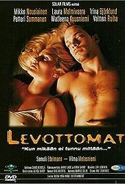 Levottomat Poster
