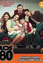 Los 80 Poster - TV Show Forum, Cast, Reviews
