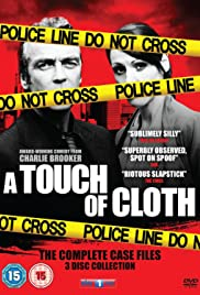 A Touch of Cloth Poster - TV Show Forum, Cast, Reviews