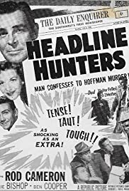 Headline Hunters (1955) Poster - Movie Forum, Cast, Reviews