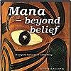 Mana: Beyond Belief (2004)