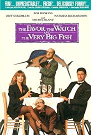 The Favour, the Watch and the Very Big Fish (1991) Poster - Movie Forum, Cast, Reviews